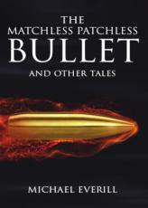 aSys Publishing - The Matchless Patchless Bullet Book Cover